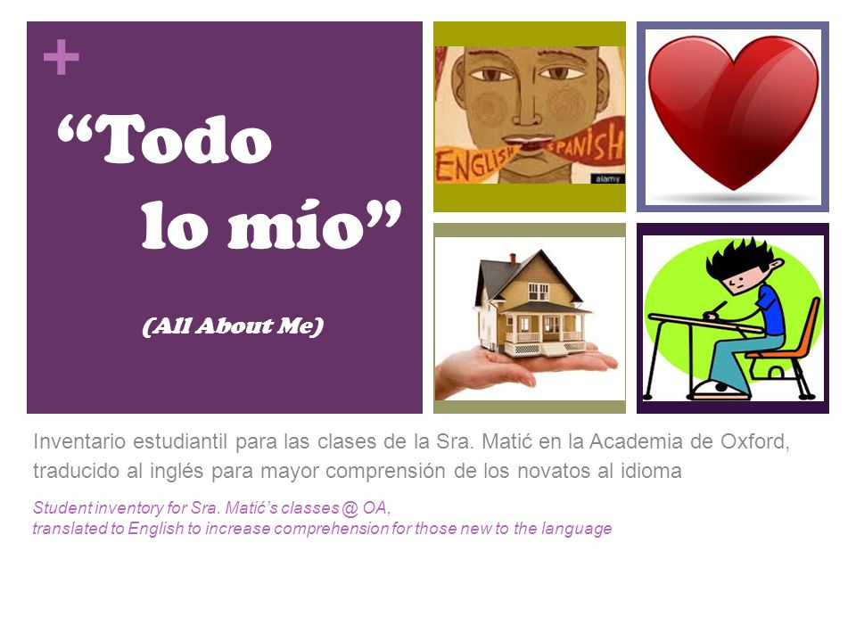 + Todo lo mío (All About Me) Inventario estudiantil para las clases de la Sra.