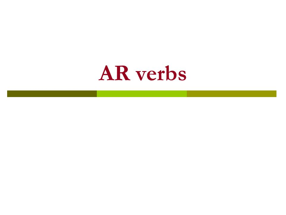 Conjugation of AR verbs Yo Tú Usted Él - Ella Nosotros Nosotras Ustedes Ellos Ellas o as a amos an Use a for singular subjects Use an for plural subjects