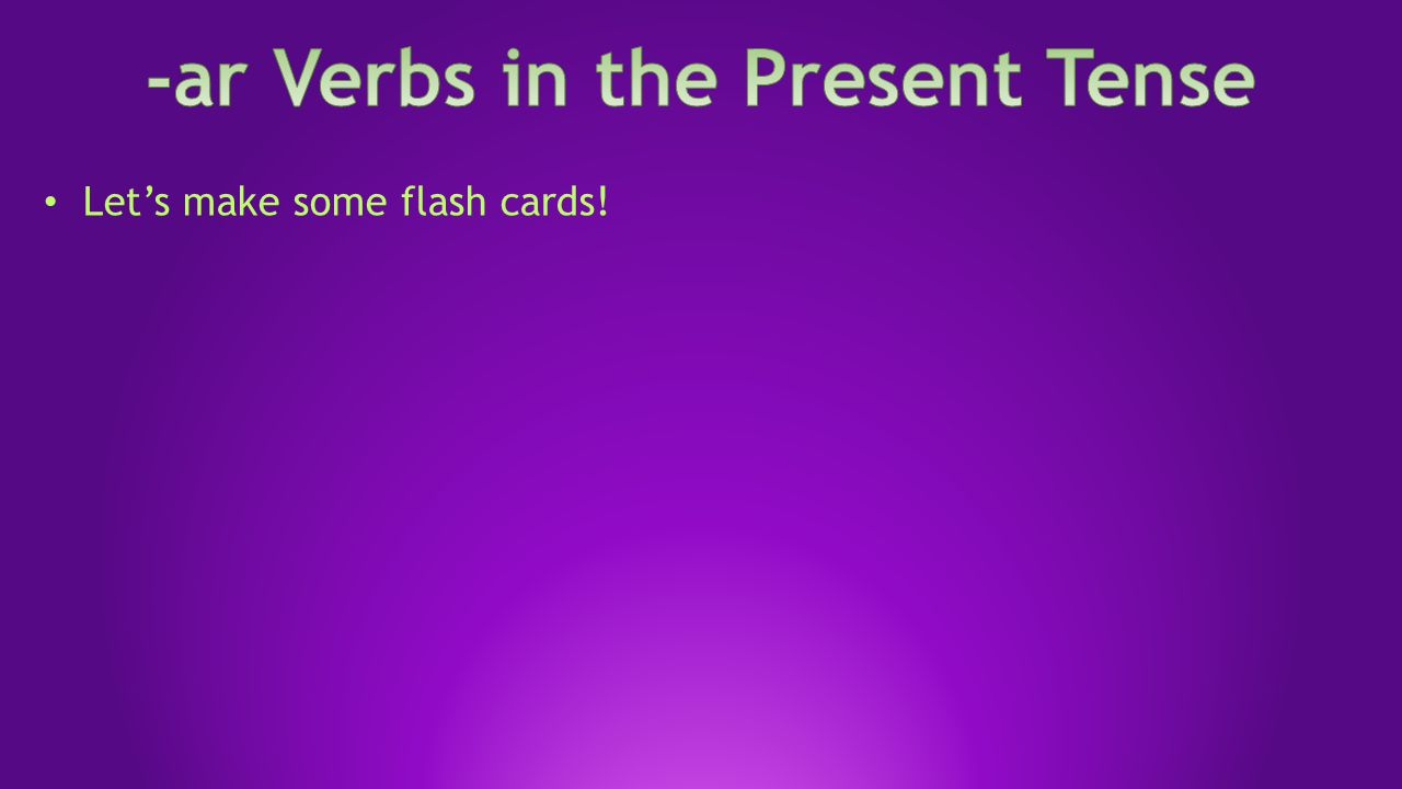 Let's make some flash cards!