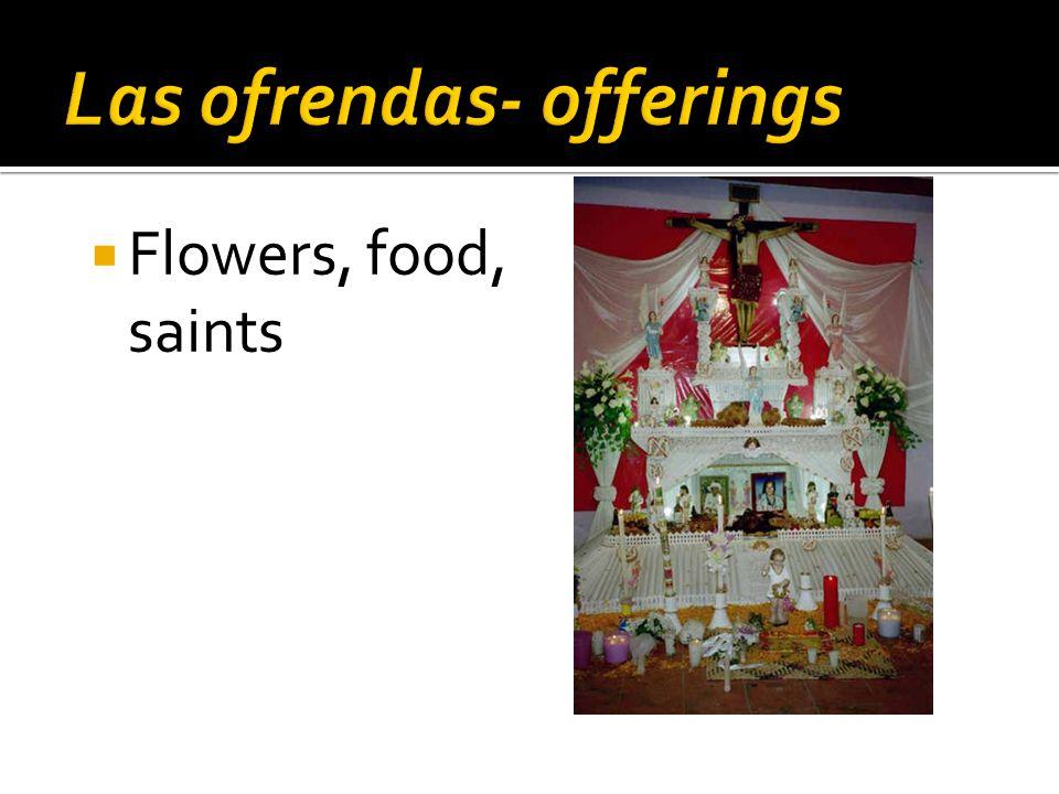  Flowers, food, saints