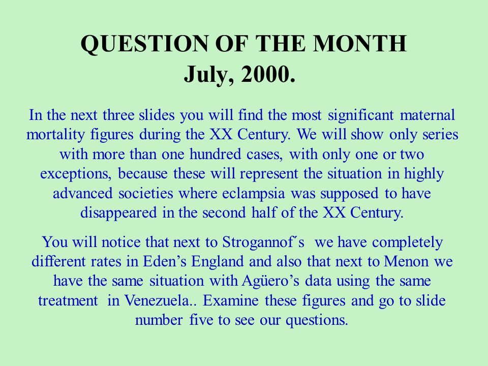 QUESTION OF THE MONTH July, 2000.