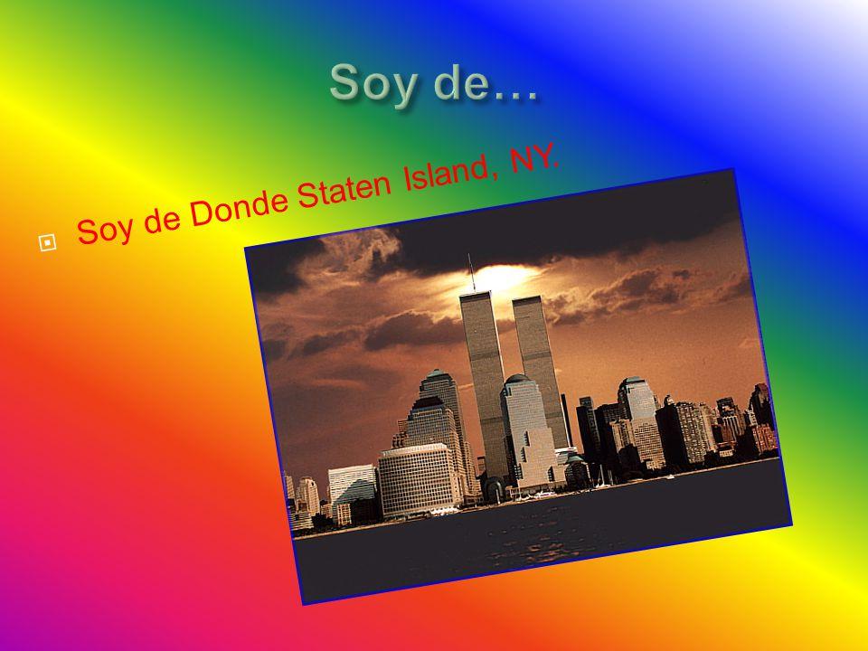  Soy de Donde Staten Island, NY.