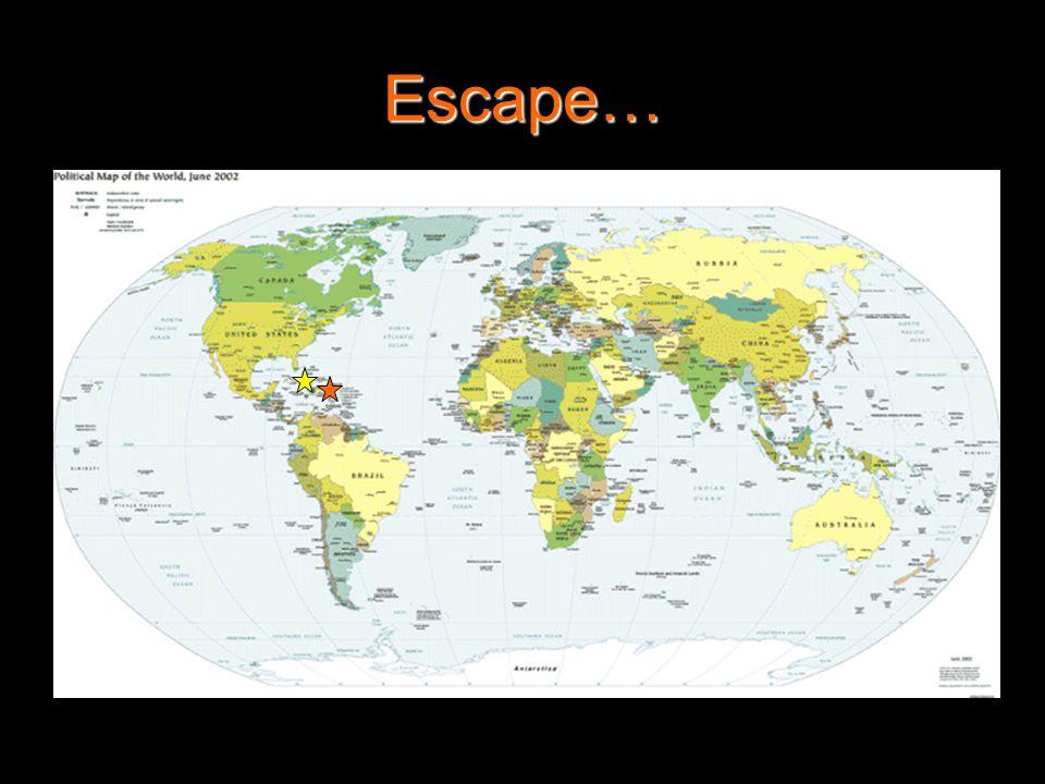 Escape…