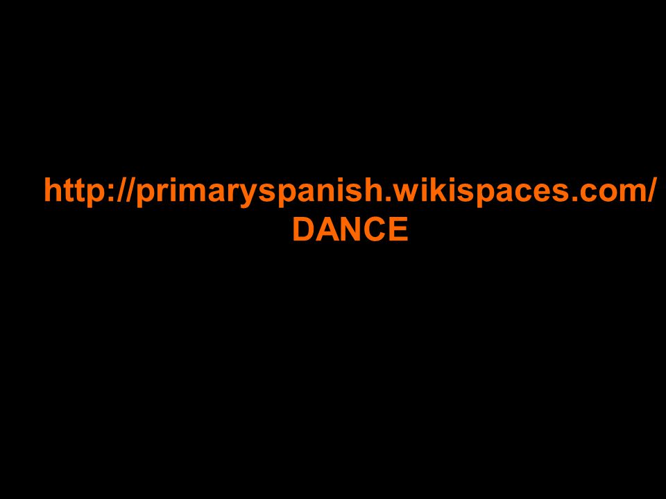Louise Pagden 2007/2008 http://primaryspanish.wikispaces.com/ DANCE