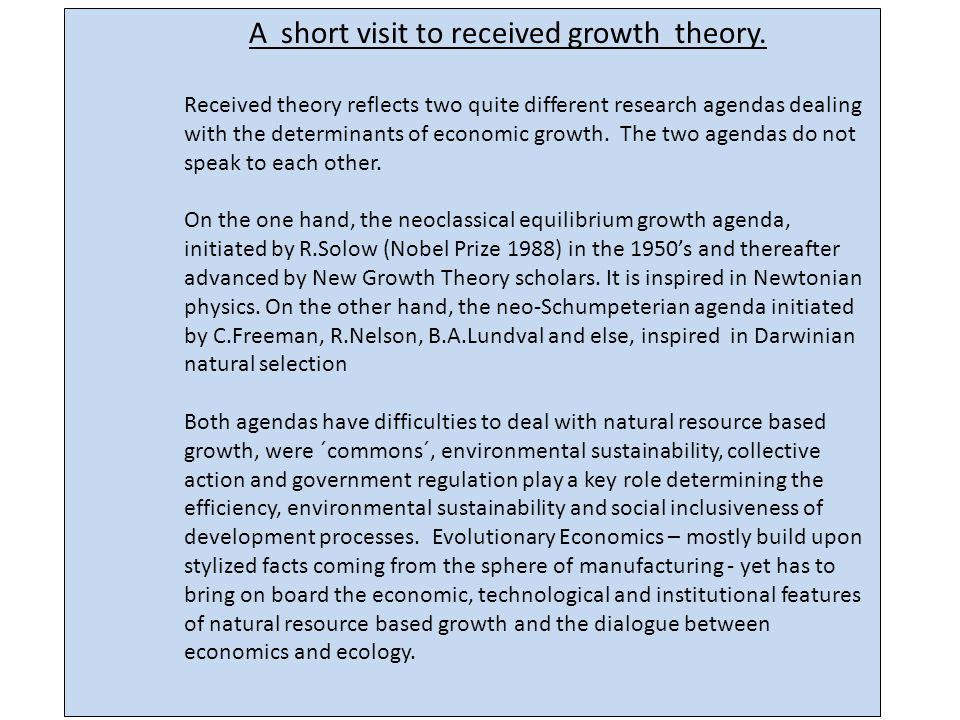 A short visit to received growth theory.
