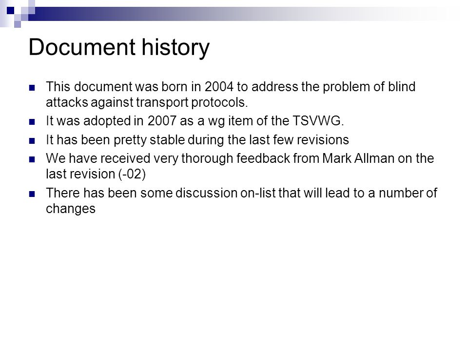 Document history This document was born in 2004 to address the problem of blind attacks against transport protocols.