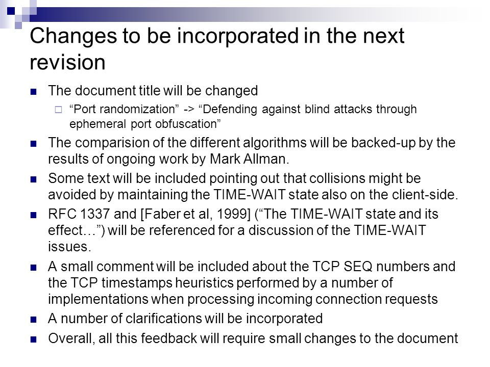 Moving the document forward Our plan is to publish a revision (-03) of this document in the next few weeks that incorporates the aforementioned changes We think that a WGLC should be started when that version is published