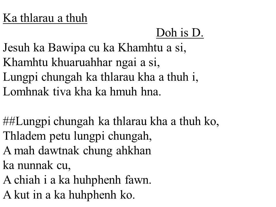 Ka thlarau a thuh Doh is D.