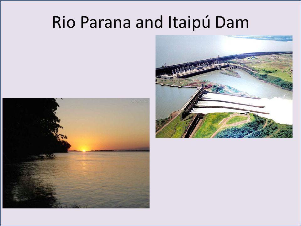 Rio Parana and Itaipú Dam