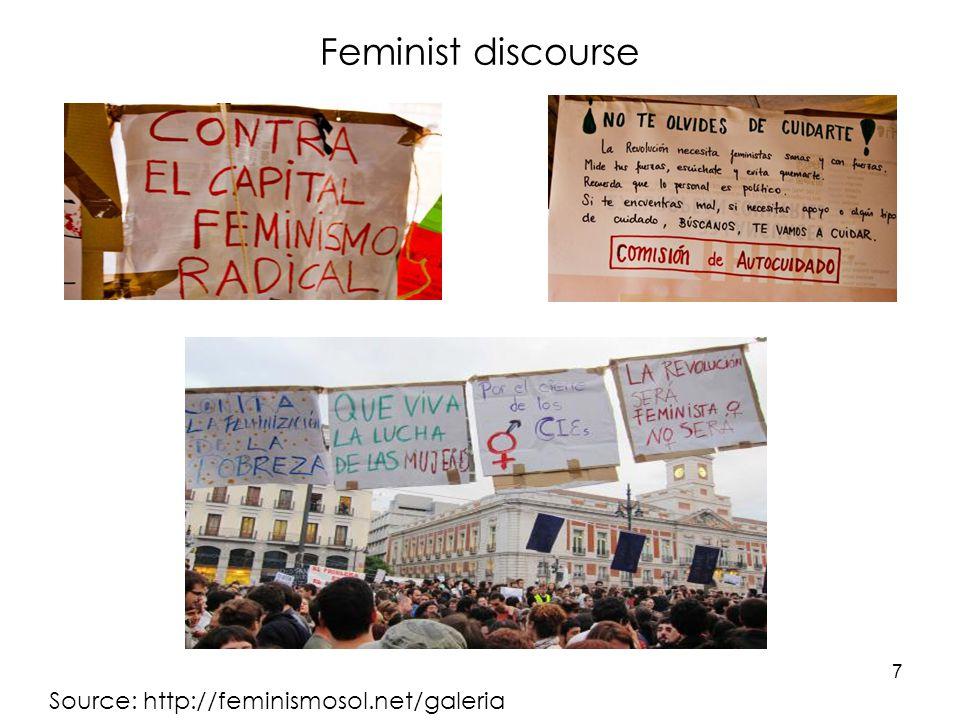 Feminist discourse 7 Source: http://feminismosol.net/galeria