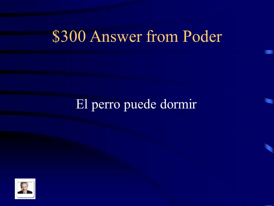 $300 Question from Poder The dog is able to sleep