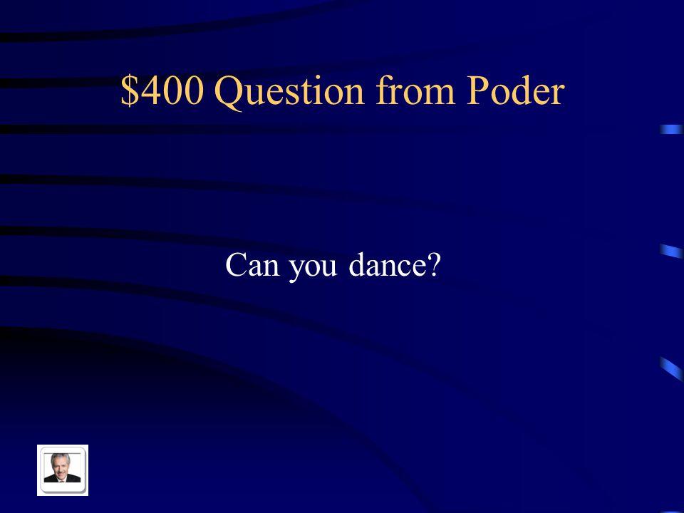 $300 Answer from Poder El perro puede dormir