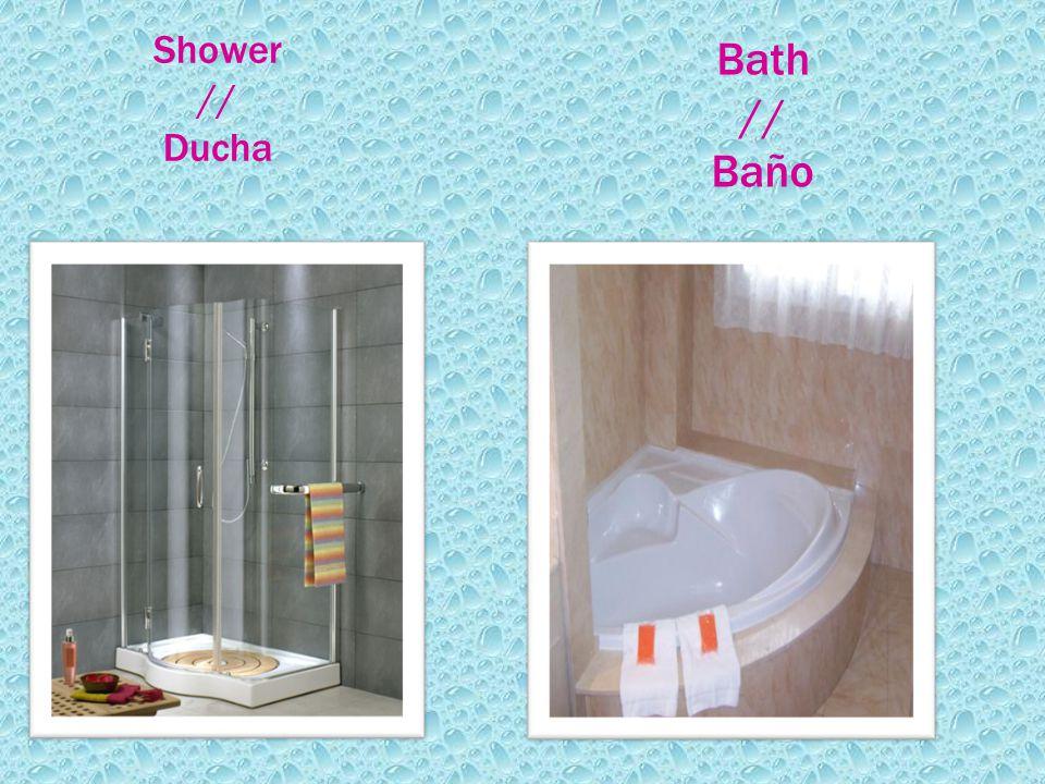 Shower // Ducha Bath // Baño