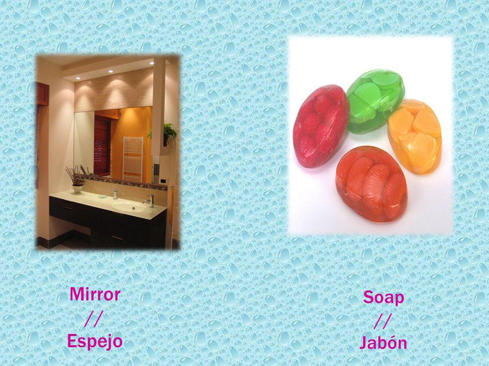 Mirror // Espejo Soap // Jabón
