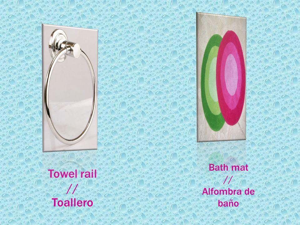Towel rail // Toallero Bath mat // Alfombra de baño