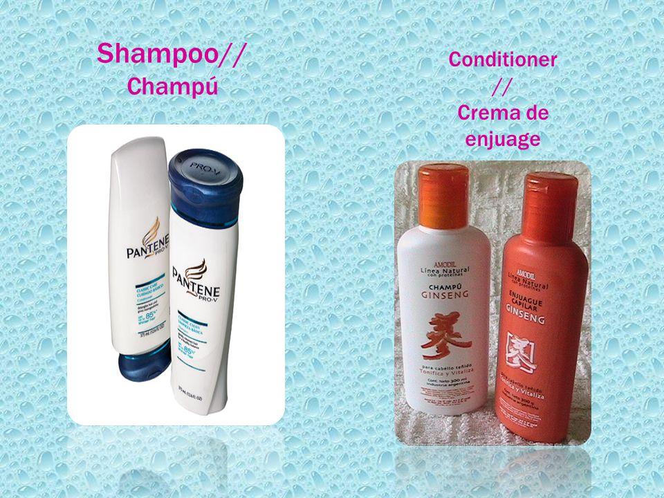 Shampoo// Champú Conditioner // Crema de enjuage