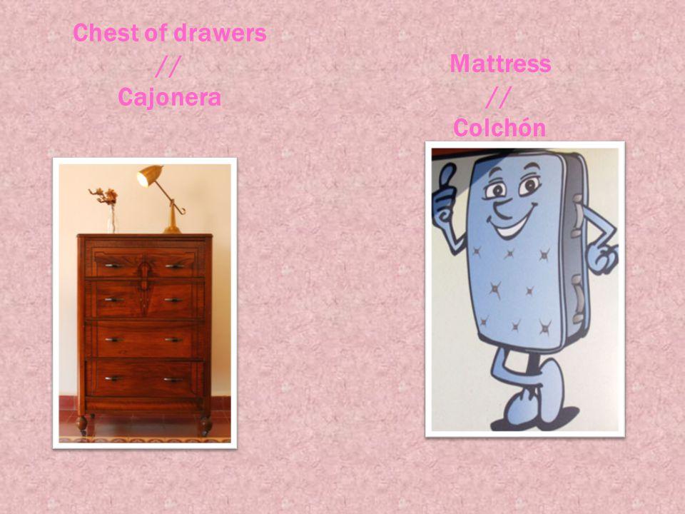 Chest of drawers // Cajonera Mattress // Colchón