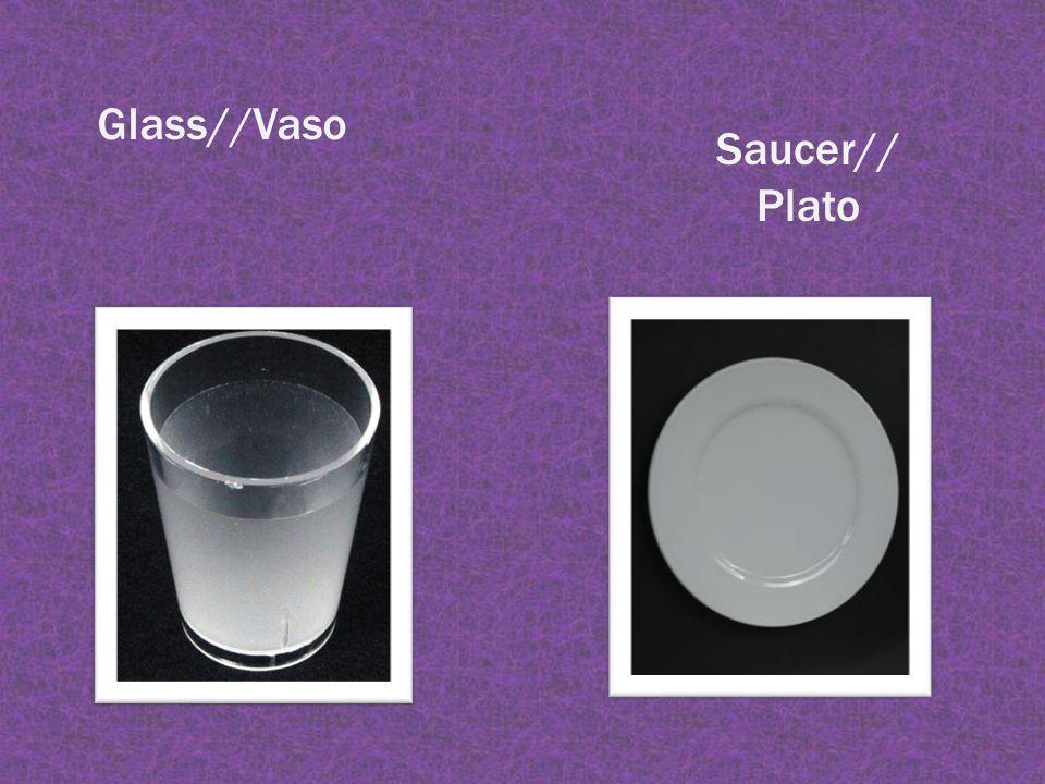 Glass//Vaso Saucer// Plato