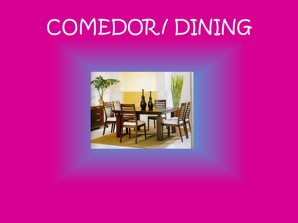 COMEDOR / DINING