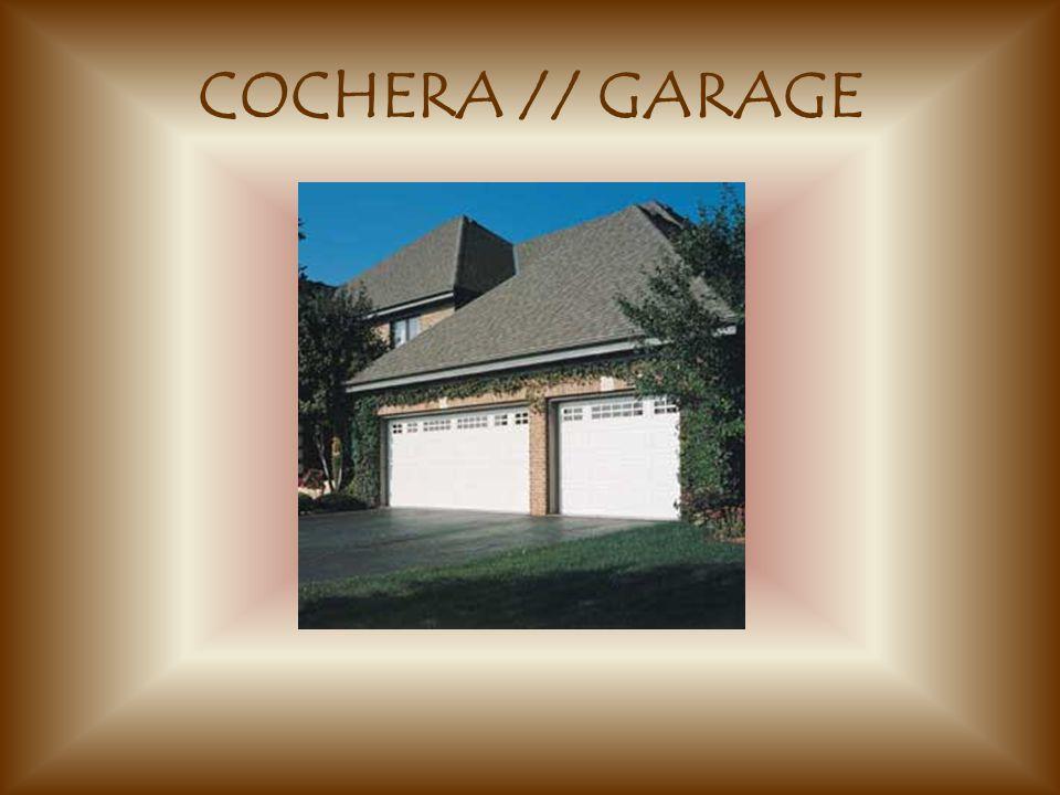 COCHERA // GARAGE
