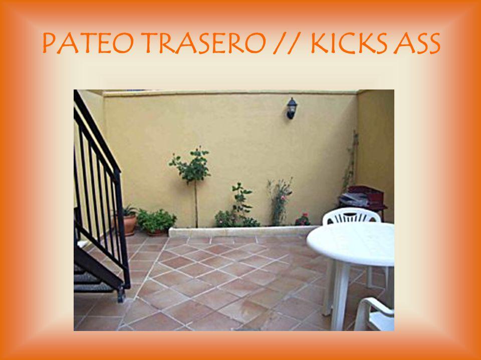PATEO TRASERO // KICKS ASS