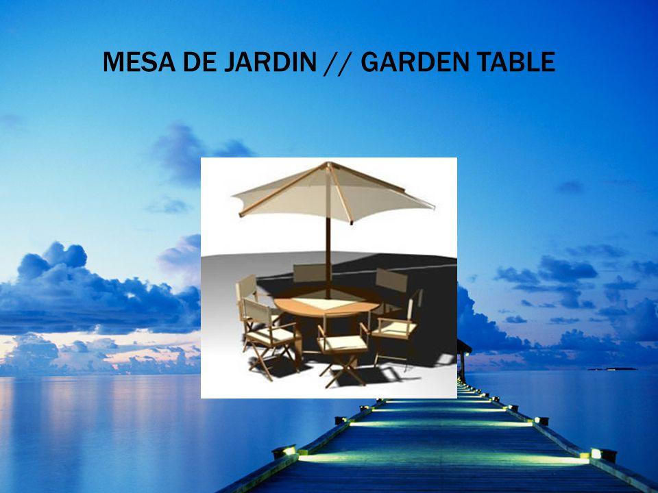 MESA DE JARDIN // GARDEN TABLE
