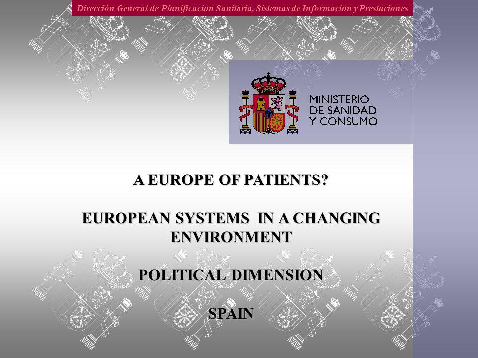 Dirección General de Planificación Sanitaria, Sistemas de Información y Prestaciones PREMISES Exclusive competence of MS.