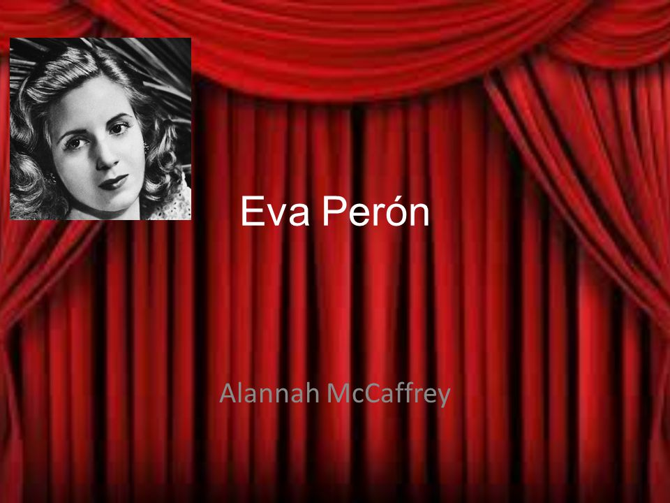 Eva Perón Alannah McCaffrey