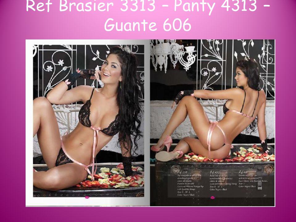 Ref Brasier 3313 – Panty 4313 – Guante 606
