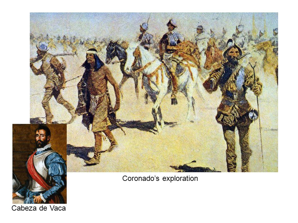 Cabeza de Vaca Coronado's exploration