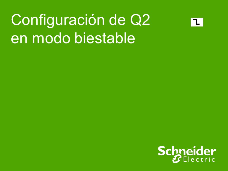 Configuración de Q2 en modo biestable