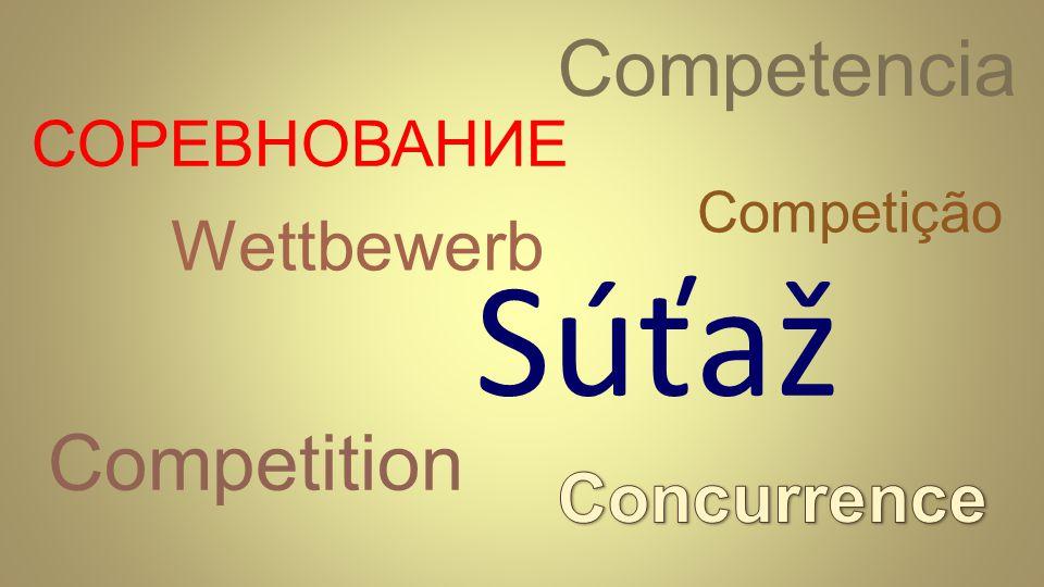 Súťaž Wettbewerb Competition Competencia Competição СОРЕВНОВАНИЕ
