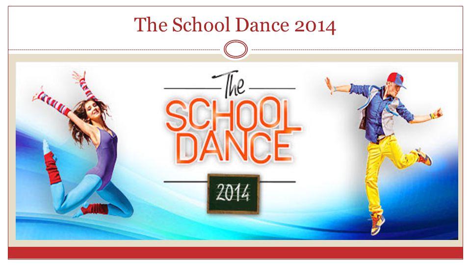 The School Dance 2014
