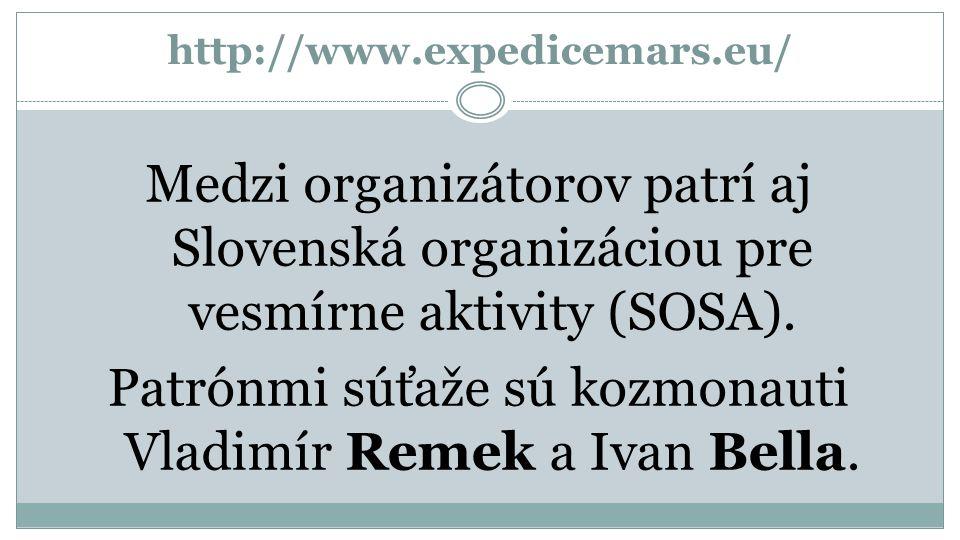 http://www.expedicemars.eu/ Medzi organizátorov patrí aj Slovenská organizáciou pre vesmírne aktivity (SOSA).