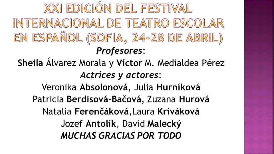 Profesores: Sheila Álvarez Morala y Víctor M.