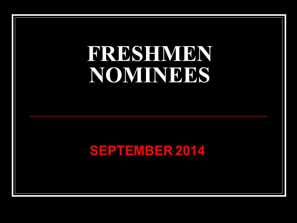 FRESHMEN NOMINEES SEPTEMBER 2014