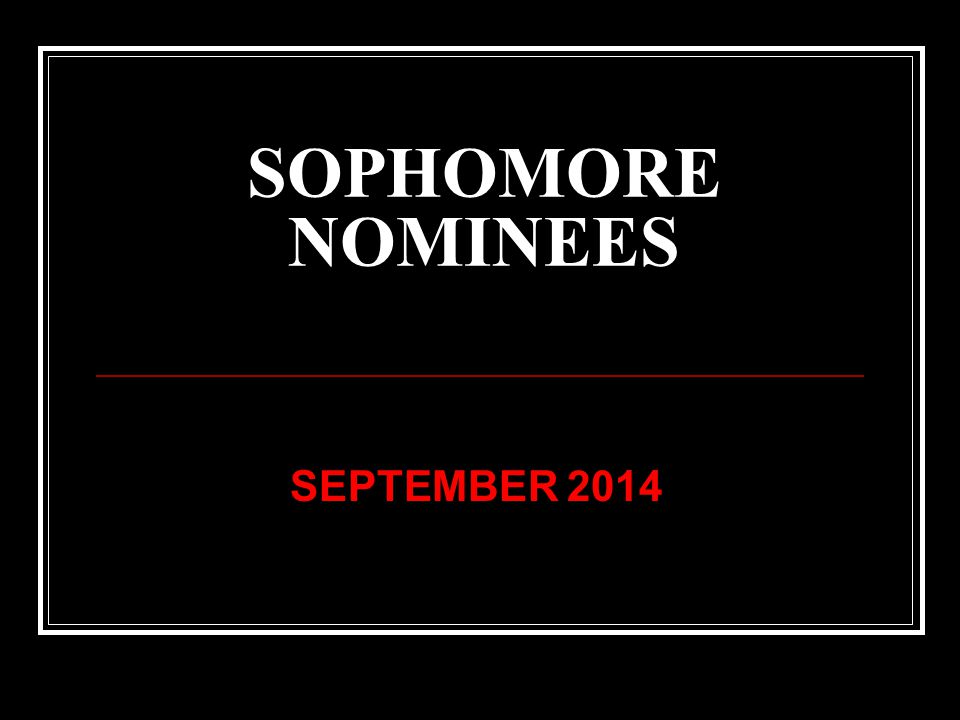 SOPHOMORE NOMINEES SEPTEMBER 2014