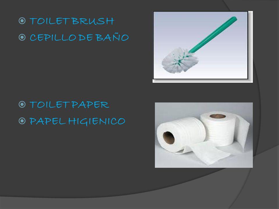  TOILET BRUSH  CEPILLO DE BAÑO  TOILET PAPER  PAPEL HIGIENICO