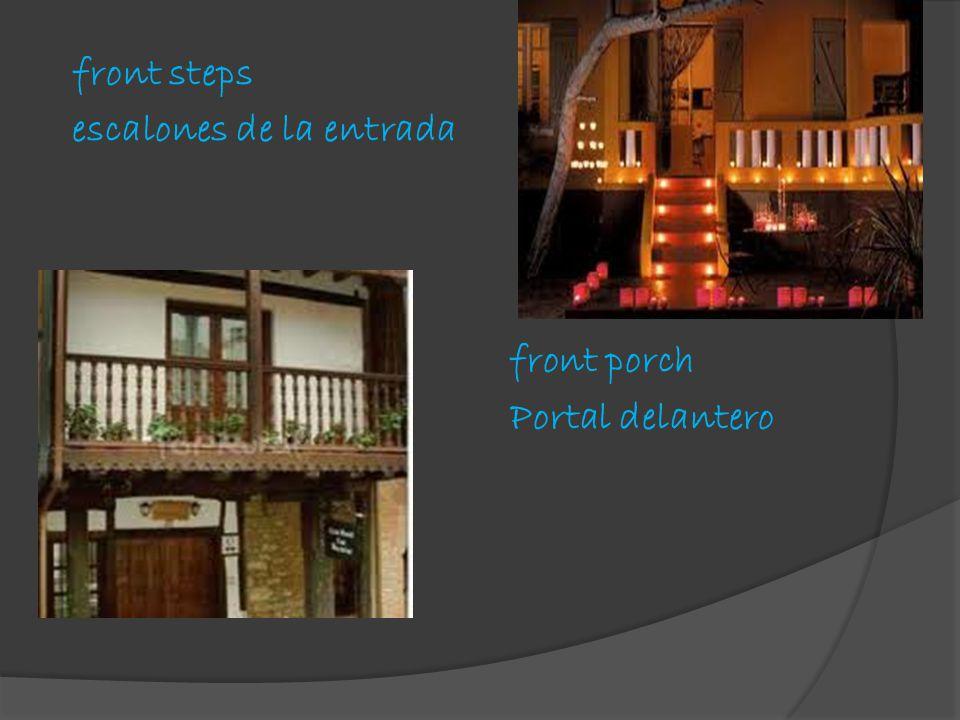 front steps escalones de la entrada front porch Portal delantero