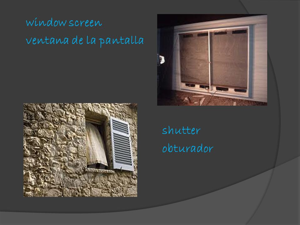 window screen ventana de la pantalla shutter obturador