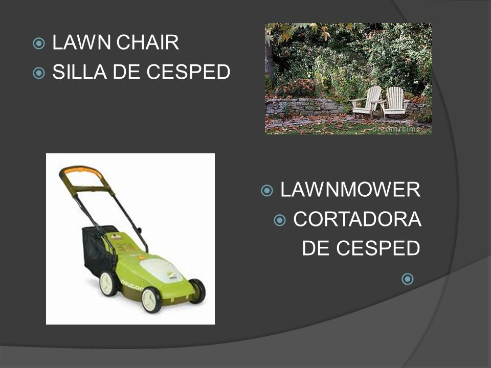  LAWN CHAIR  SILLA DE CESPED  LAWNMOWER  CORTADORA DE CESPED 
