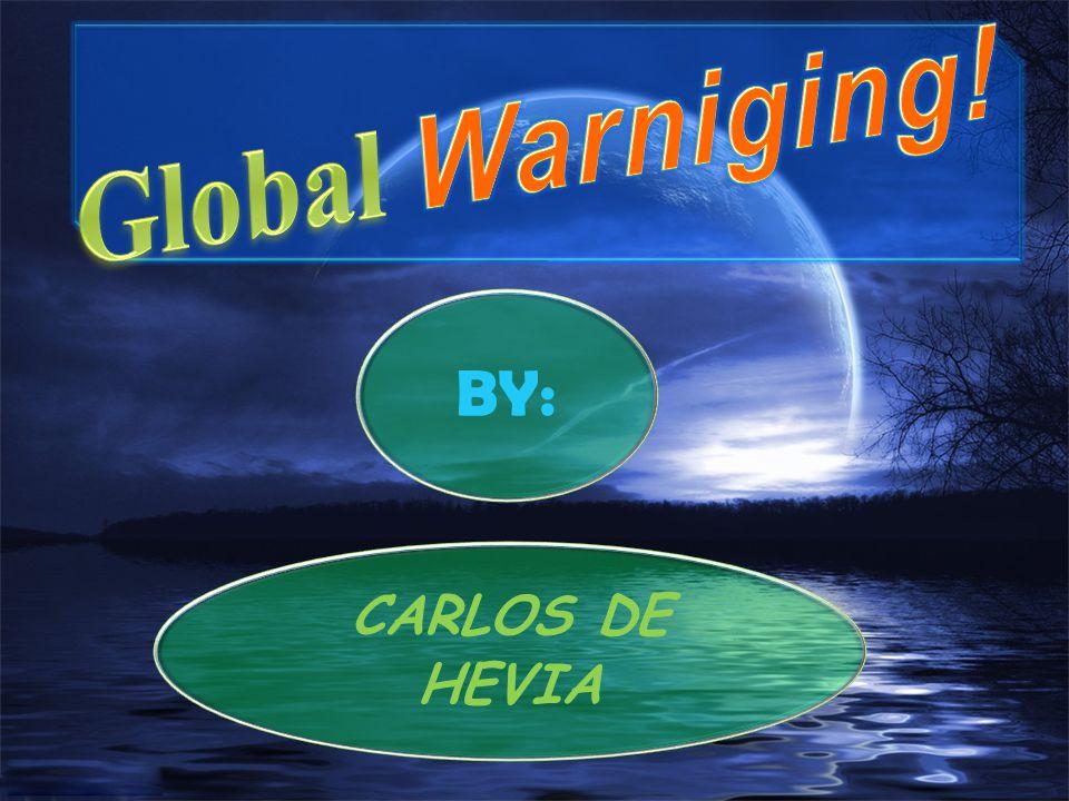 BY: CARLOS DE HEVIA