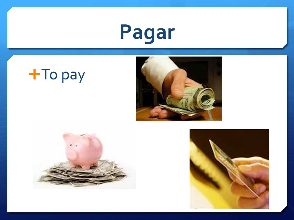 Pagar  To pay