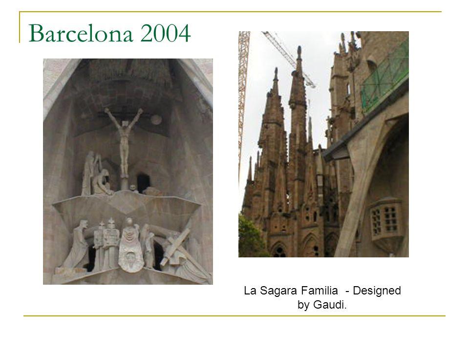 Barcelona 2004 La Sagara Familia - Designed by Gaudi.