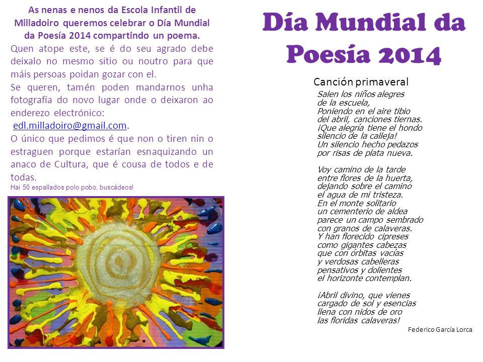 Día Mundial da Poesía 2014 Canción primaveral Salen los niños alegres de la escuela, Poniendo en el aire tibio del abril, canciones tiernas. ¡Que aleg