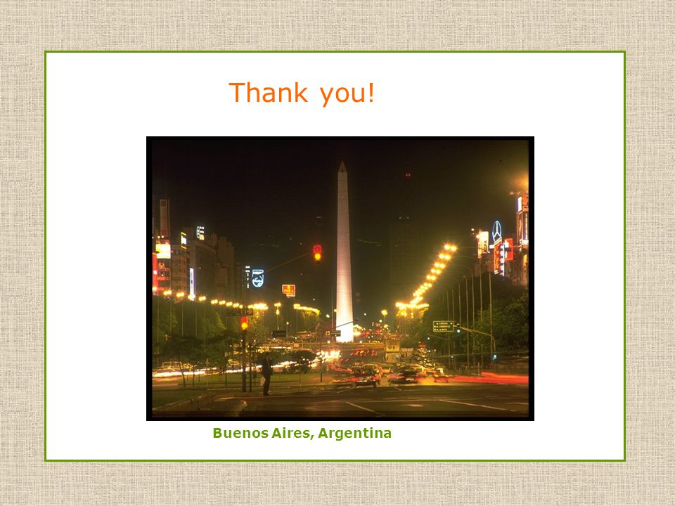 Thank you! Buenos Aires, Argentina
