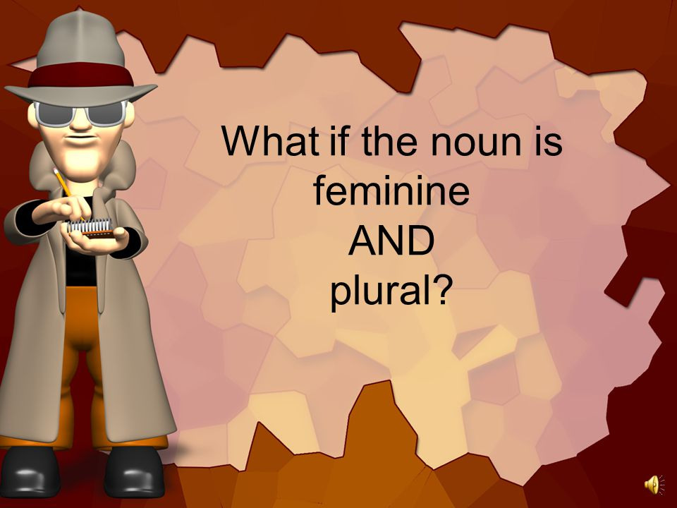 The noun is plural, then the adjective is plural.