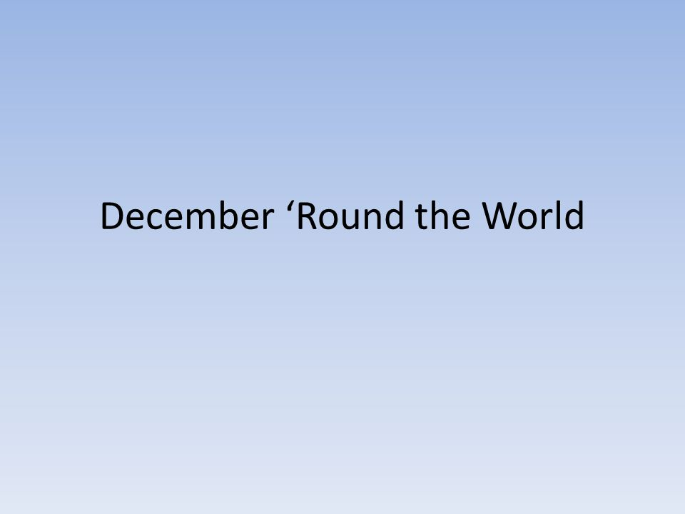December 'Round the World