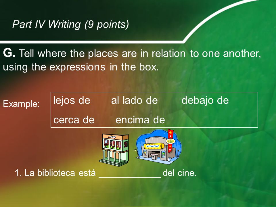 H.Read the following situations. Write a sentence in Spanish to indicate how you feel in each one.