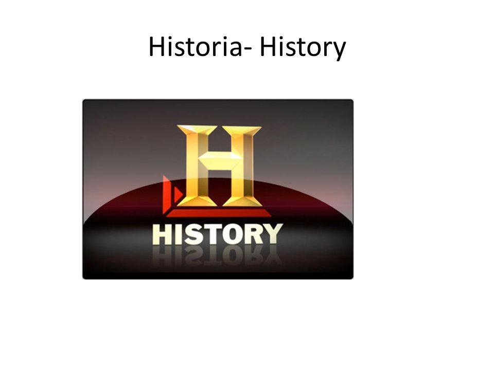 Historia- History